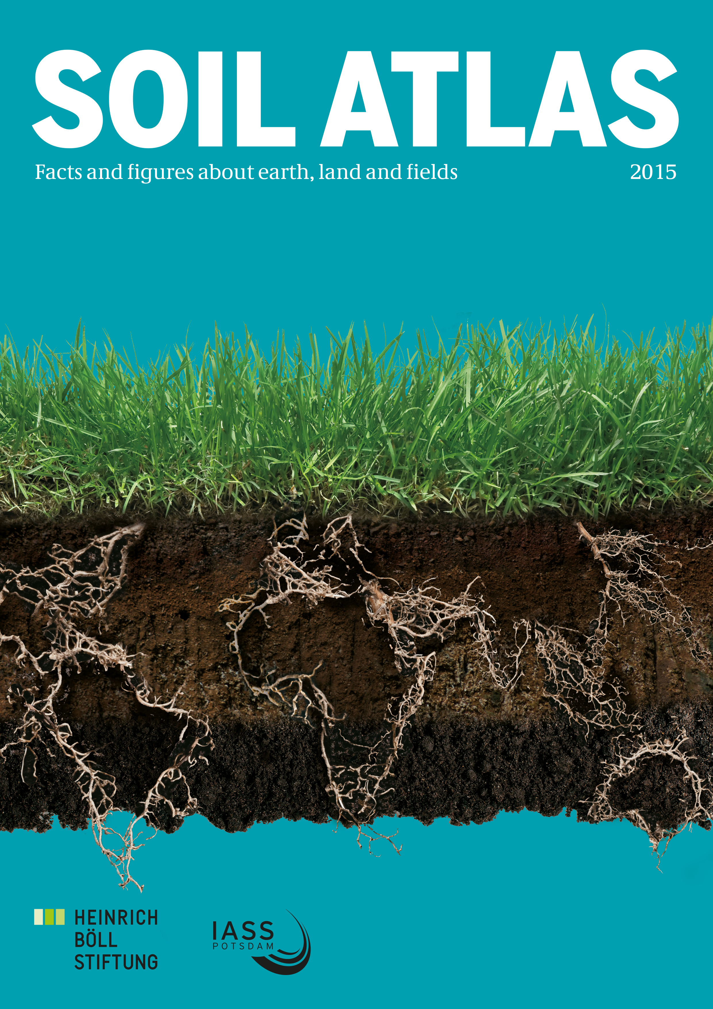 Soil Atlas: Facts and Numbers on the Earth, Soil and Land | Heinrich ...
